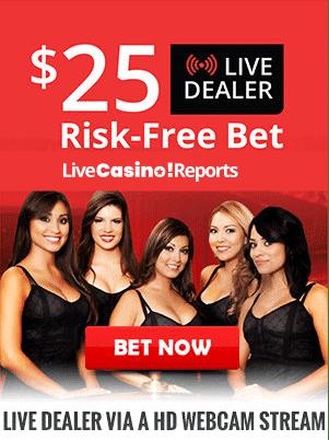 25 dollar live dealer risk free bet